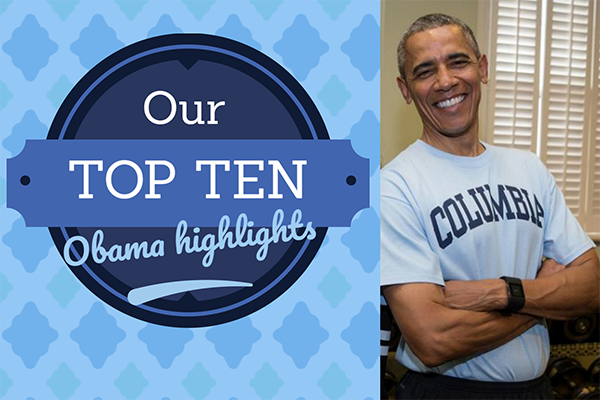 Our Top Ten Obama Highlights