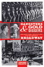 Gangsters and Gold Diggers: Old New York, the Jazz Age and the 