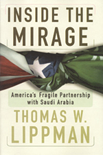 Inside the Mirage: America's Fragile Partnership With Saudi 