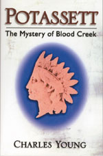Potassett: The Mystery of Blood Creek