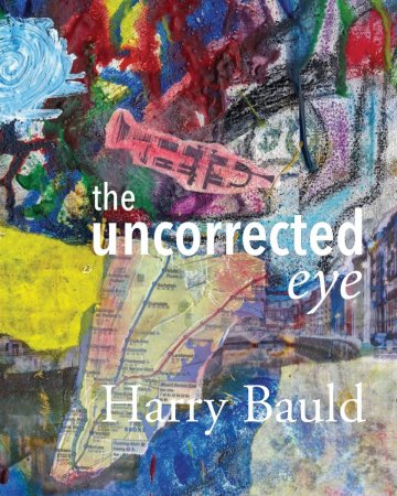 "Cover for ""The Uncorrected Eye"""