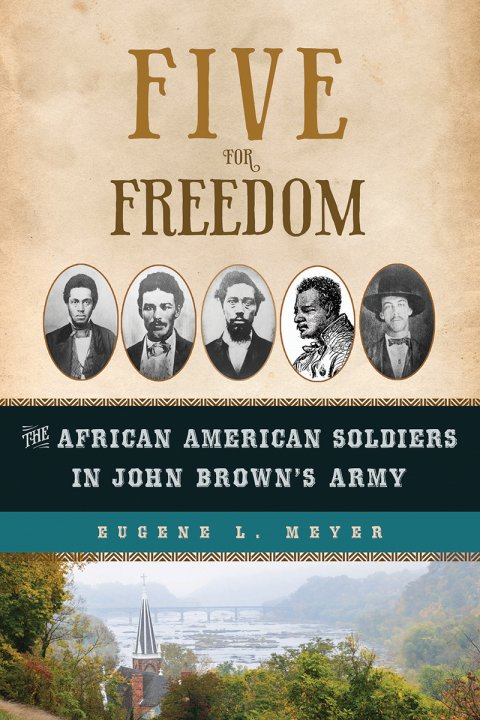 The African American Soldiers in John Brown's Army
