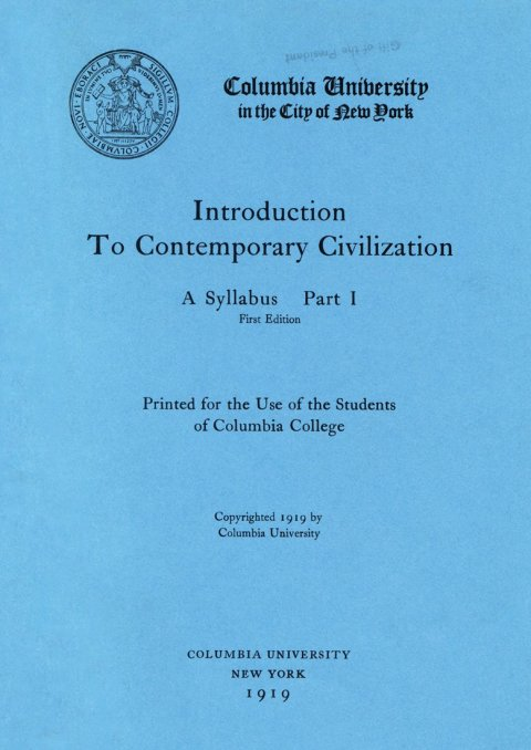 Cover of the Introduction to Contemporary Civilization Syllabus Part I, circa 1919.