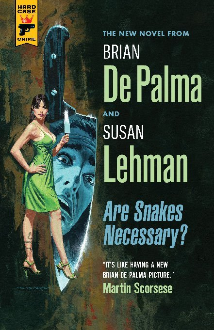 """Book cover of """"Are Snakes Necessary?"""" by Brian De Palma '62 and Susan Lehman."""